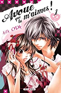 Avoue que tu m'aimes ! Edition simple Tome 1