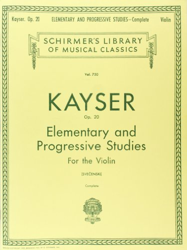 H.E. Kayser: 36 Elementary And Progressive Studies Complete Op.20 (Violin) (Schirmer's Library of Musical Classics) por From Schirmer