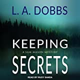 Keeping Secrets: A Sam Mason Mystery, Book 2