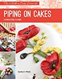 Piping on Cakes (The Modern Cake Decorator)