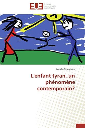 L'enfant tyran, un phénomène contemporain? par Isabelle Tiberghien