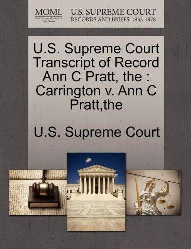 U.S. Supreme Court Transcript of Record Ann C Pratt, the: Carrington v. Ann C Pratt,the