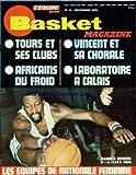 Telecharger Livres BASKET MAGAZINE No 44 du 01 12 1975 TOURS ET SES CLUBS AFRICAINS DU FROID VINCENT ET SA CHORALE LABORATOIRE A CALAIS RANDLE BOWEN LES EQUIPES DE NATIONALE FEMININE (PDF,EPUB,MOBI) gratuits en Francaise