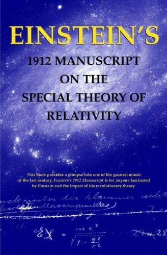 Einstein's 1912 Manuscript on the Special Theory of Relativity by Albert Einstein, Hanoch Gutfreund (2004) Paperback
