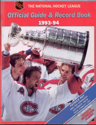 The National Hockey League Official Guide & Record Book 1993-94 (National Hockey League Official Guide and Record Book) por National Hockey League