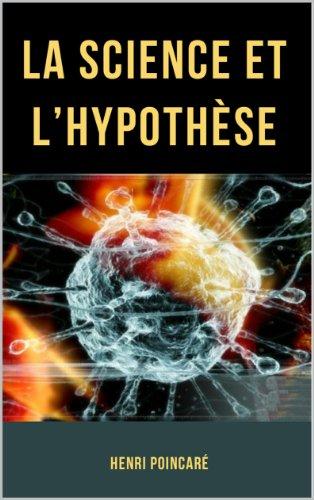 La Science et l'Hypothèse par Henri Poincaré