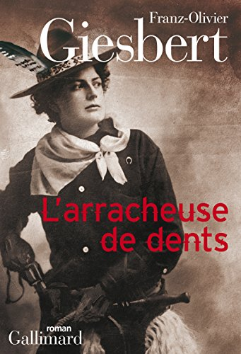 L'arracheuse de dents