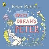 Sweet Dreams, Peter! (Peter Rabbit)