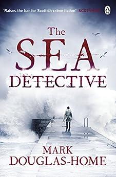 The Sea Detective by [Douglas-Home, Mark]