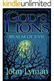 God's Lions - Realm of Evil (English Edition)