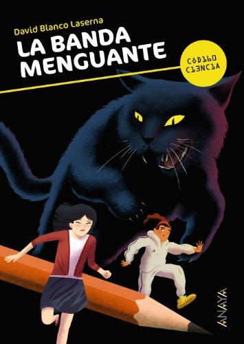 La banda menguante (Literatura Juvenil (A Partir De 12 Años) - Código Ciencia)