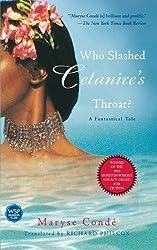 Who Slashed Celanire's Throat?: A Fantastical Tale