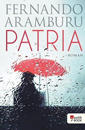 Patria (German Edition) eBook: Fernando Aramburu, Willi Zurbrüggen ...