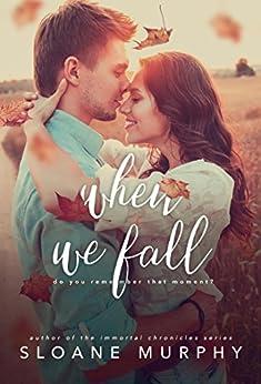 When We Fall by [Murphy, Sloane]