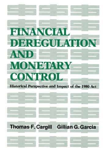 financial-deregulation-and-monetary-control-historical-perspective-and-impact-of-the-1980-act-hoover