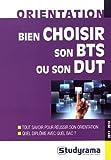 Telecharger Livres Bien Choisir Son Bts Ou Son Dut 2017 2018 (PDF,EPUB,MOBI) gratuits en Francaise