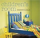 Children's Room Essentials by Judith Wilson (2004-10-04)