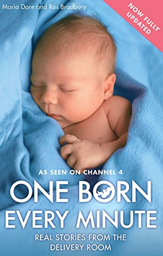 One Born Every Minute: Real Stories from the Delivery Room