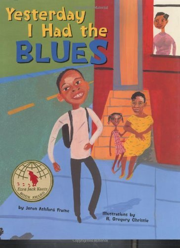 Yesterday I Had the Blues (Bccb Blue Ribbon Picture Book Awards (Awards)) by Jeron Ashford Frame (2003-09-09) (Award Frames)