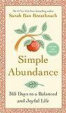 Simple Abundance: 365 Days to a Balanced and Joyful Life (English Edition)