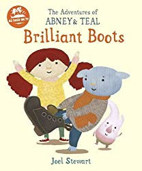 The Adventures of Abney & Teal: Brilliant Boots (The Adventures of Abney and Teal)