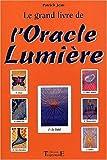 le grand livre de l oracle lumi?re de patrick jeau 15 novembre 1997 broch?