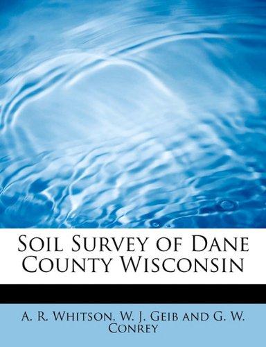 Soil Survey of Dane County Wisconsin