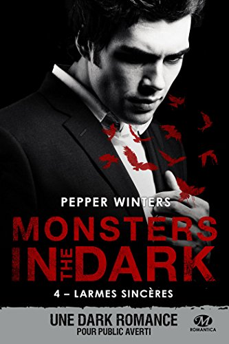 Monsters in the Dark, T4 : Larmes sincères par Pepper Winters