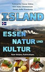 Island - Essen, Natur und Kultur