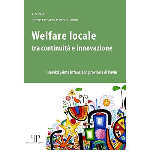 Welfare Locale Tra Continuità E Innovazione. I Servizi Prima Infanzia In Provincia Di Pavia