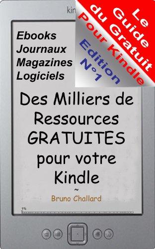 Le Guide du Gratuit pour Kindle - Des milliers de ressources ...