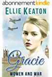 Gracie (Women & War Book 1) (English Edition)