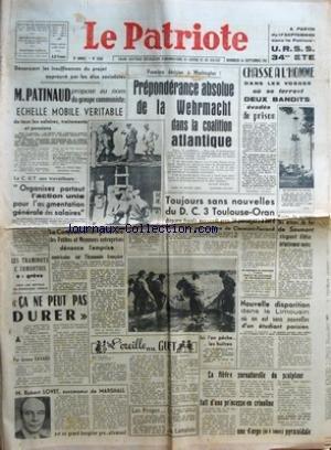 PATRIOTE (LE) [No 2155] du 14/09/1951 - DENONCANT LES INSUFFISANCES DU PROJET APPROUVE PAR LES ELUS SOCIALISTES M PATINAUD PROPOSE AU NOM DU GROUPE COMMUNISTE ECHELLE MOBILE VERITABLE DE TOUS LES SALAIRES TRAITEMENTS ET PENSIONS - LA CGT AUX TRAVAILLEURS ORGANISEZ PARTOUT L'ACTION UNIE POUR L'AUGMENTATION GENERALE DES SALAIRES - LES TRAMINOTS CLERMONTOIS EN GREVE - CA NE PEUT PAS DURER PAR JEROME FAVARD - M ROBERT LOVET SUCCESSEUR DE MARSHALL EST UN GRAND BANQUIER PRO ALLEMAND - LA CONFEDERATIO
