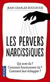 Les pervers narcissiques by Jean-Charles Bouchoux;(1904-12-04) - Pocket