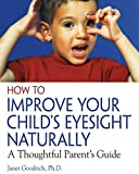 How to Improve Your Child's Eyesight Naturally - A Thoughtful Parent's Guide