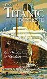 Das Titanic-Bordbuch: Eine Handreichung für Passagiere