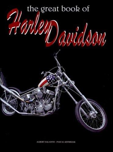 Portada del libro The Great Book of Harley Davidson by Albert Saladini (2007-11-30)