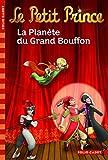 Le Petit Prince:La Planète du Grand Bouffon