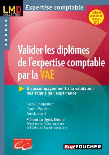 Valider les diplômes de l'expertise comptable par la V.A.E. N.E