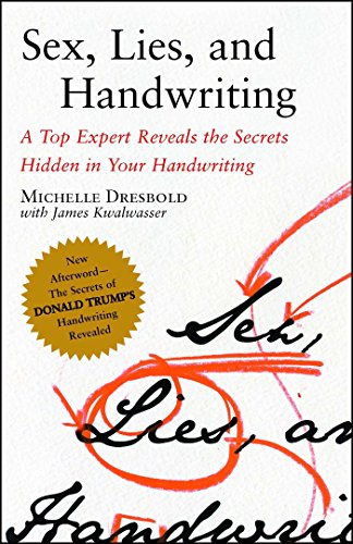 Sex, Lies, and Handwriting: A Top Expert Reveals the Secrets Hidden in Your Handwriting PDF Books