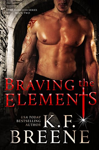 Braving the Elements (Darkness #2) by K.F. Breene