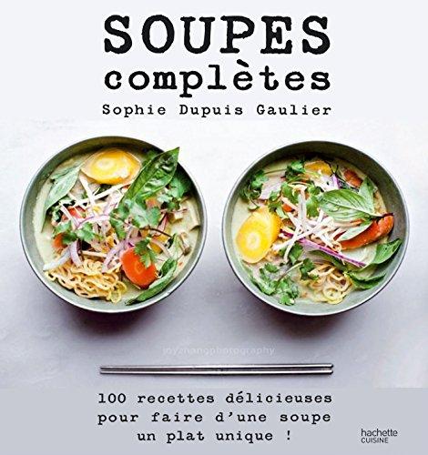Soupes complètes (Beaux Livres Cuisine)