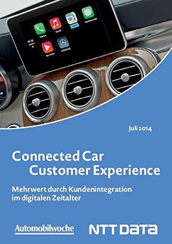 Connected Car Customer Experience: Mehrwert durch Kundenintegration im digitalen Zeitalter