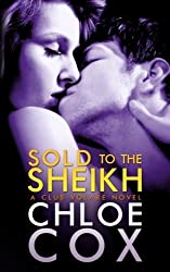 Sold to the Sheikh: Club Volare by Chloe Cox (2012-10-21)