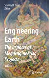Engineering Earth: The Impacts of Megaengineering Projects