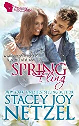 Spring Fling: Volume 7 (Romancing Wisconsin) by Stacey Joy Netzel (2015-07-29)