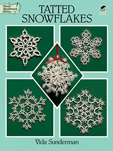 Tatted Snowflakes (Dover Knitting, Crochet, Tatting, Lace) (English Edition) -