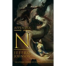 Appendix N: The Literary History of Dungeons & Dragons (English Edition)
