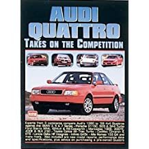 Audi Quattro Takes on the Competition 1980-1999: A Collection of Articles Comparing the