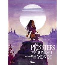 Les Pionniers du Nouveau Monde - Intégrale T9 à T12